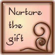nurture the gift