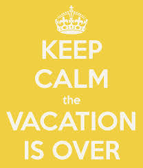 blog vacation over