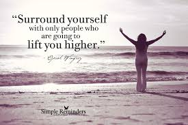 surround yourself with right people
