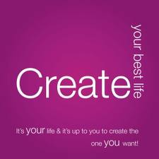 Create your best life