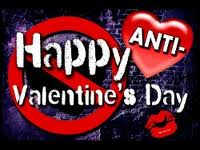 Happy Anti Valentine's Day