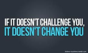 Doesn't challenge doesn't change