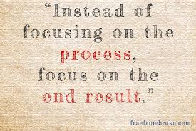 Focusing on the end goal