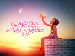 NO Dream too big 2